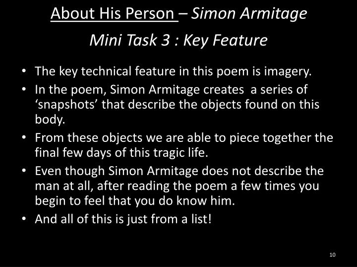 simon armitage about his person Simon armitage - poet - simon armitage was born in 1963 in the village of marsden, in  for over three generations, the academy has connected millions of people to.