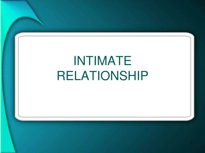 intimate relationship n.