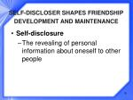 self discloser shapes friendship development and maintenance