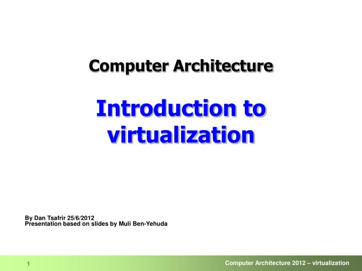 computer architecture introduction to virtualization n.