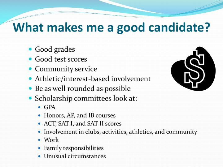 What makes me a good candidate?