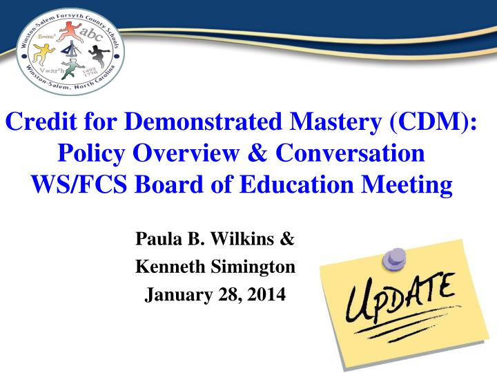 credit for demonstrated mastery cdm policy overview conversation ws fcs board of education meeting n.