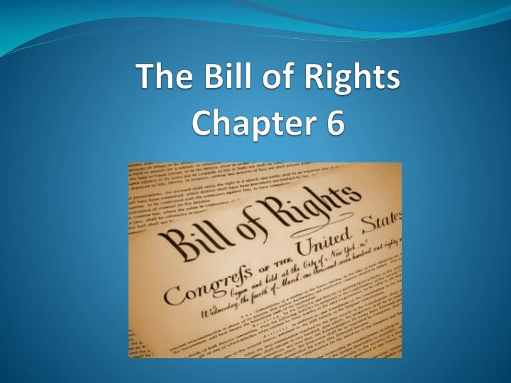 the bill of rights chapter 6 n.