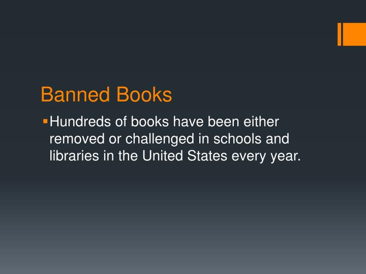 censorship the negative consequences of book banning The first amendment in schools: censorship  they are not committing an act of censorship every time they cross a book off a reading list, but if they decide to remove a book because of hostility to the ideas it contains, they could be as the national council of teachers of english (ncte) and international reading association (ira) note.