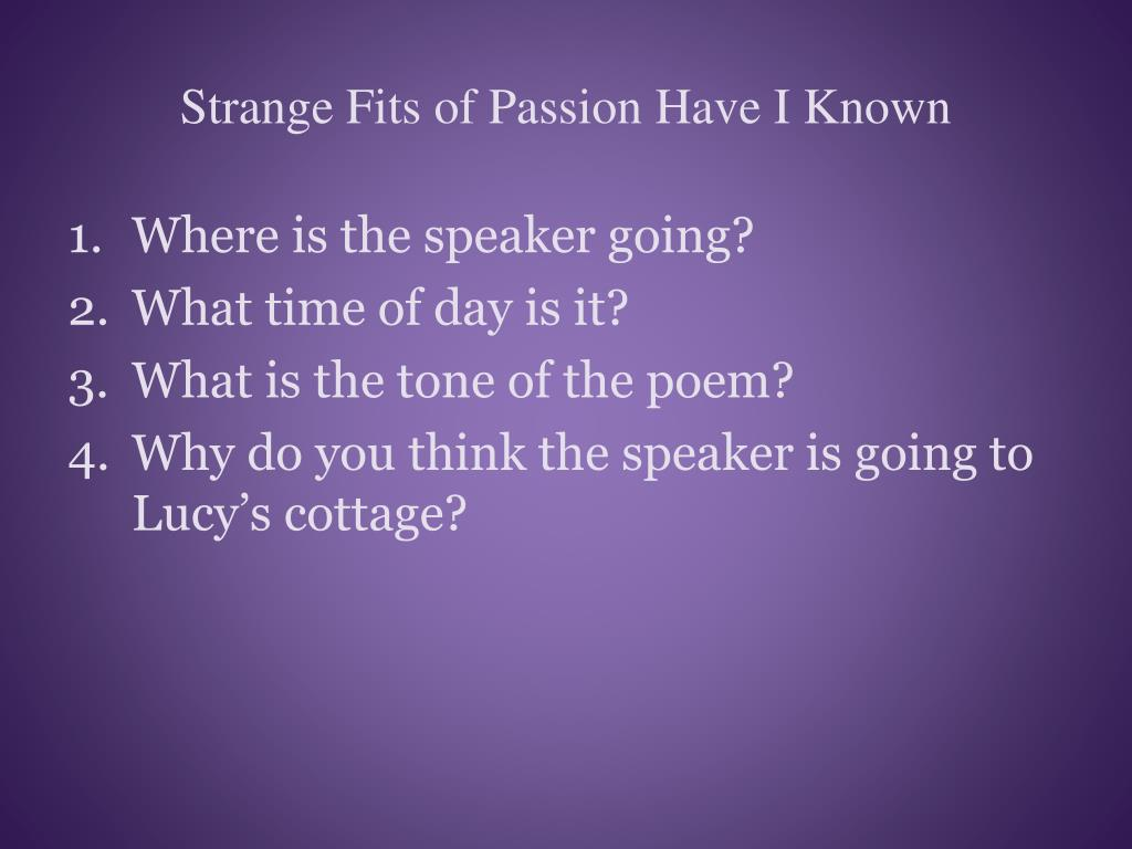 strange fits of passion