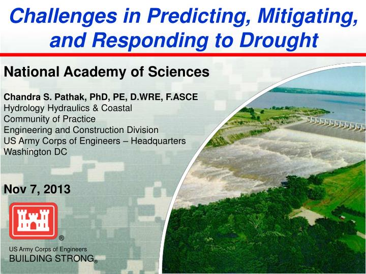 Challenges in predicting mitigating and responding to drought