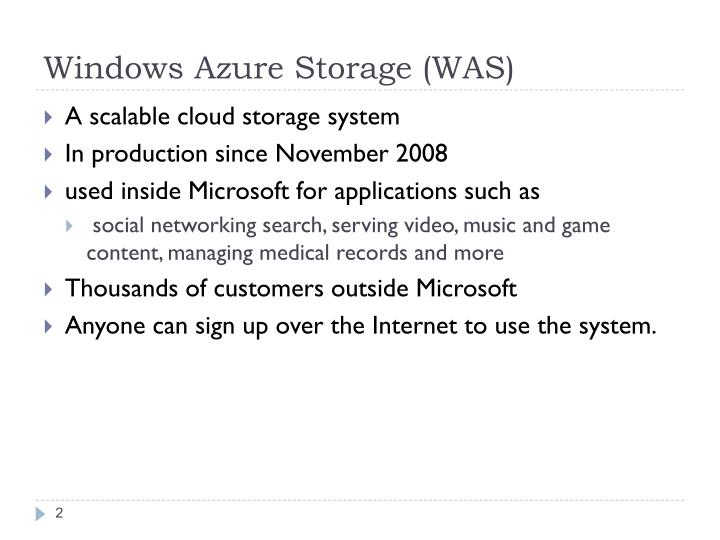 Windows Azure Storage (WAS)