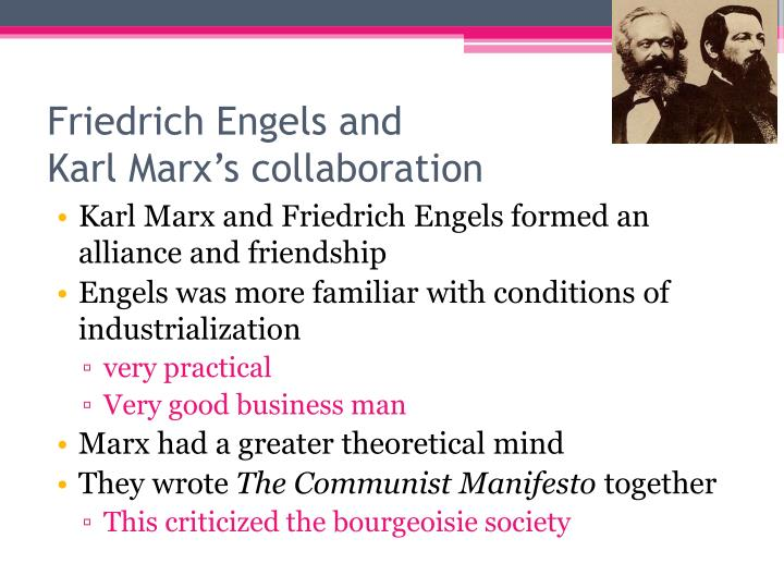 the theories of karl marx and friedrich engels regarding europes industrialization Start studying industrial flash cards learn according to the theories of karl marx which revolution inspired karl marx and friedrich engels to express their.