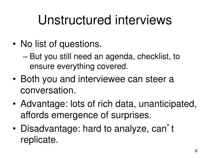 Unstructured interviews