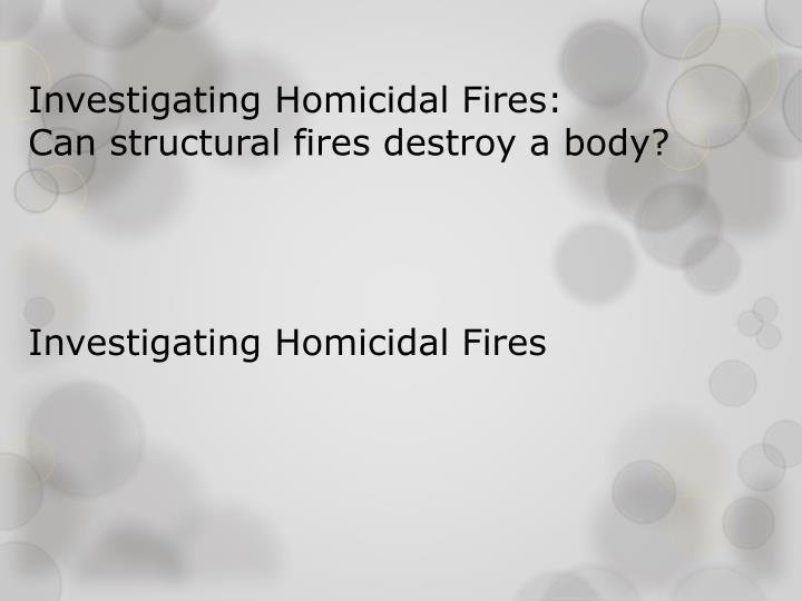 Investigating Homicidal
