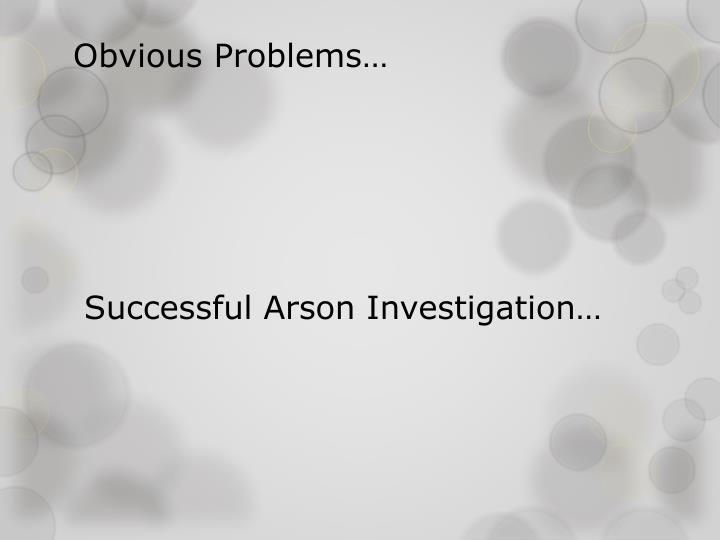 Obvious Problems…