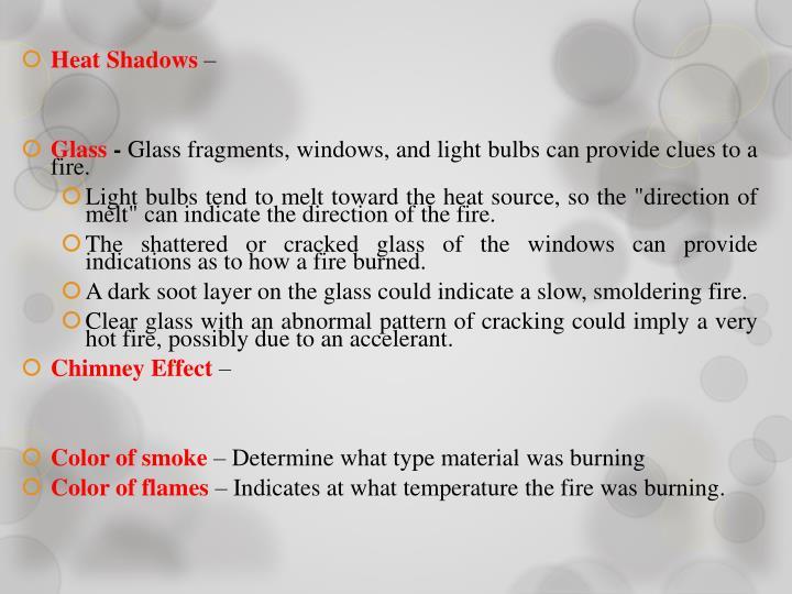 Heat Shadows