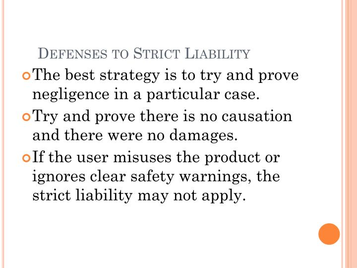 Defenses to Strict Liability