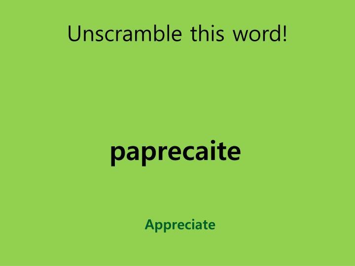 Unscramble