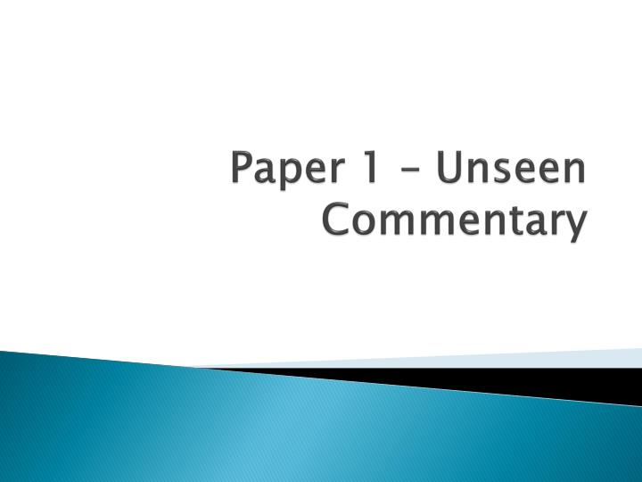 Writing Unseen Commentaries