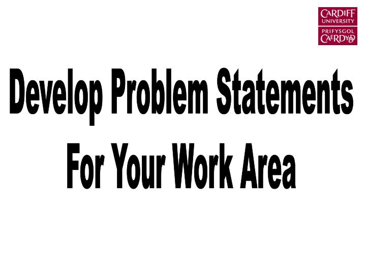 Develop Problem Statements