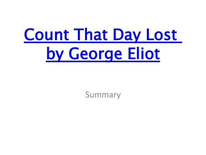 count that day lost by george eliot n.
