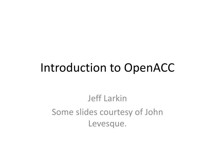 Introduction to openacc