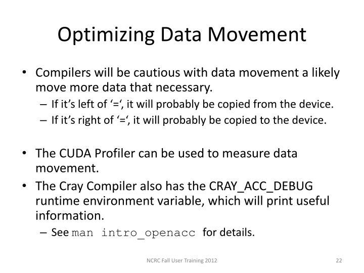 Optimizing Data Movement