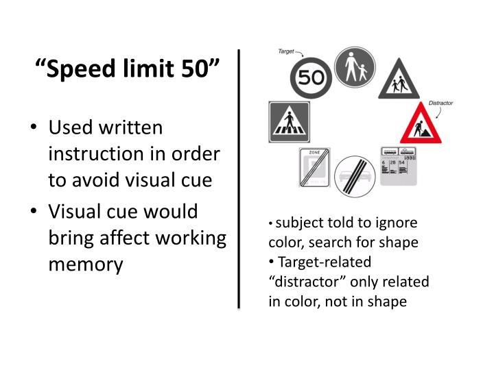 """""""Speed limit 50"""""""