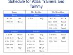 schedule for atlas trainers and tammy