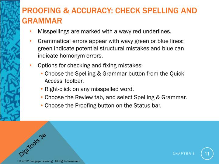 Proofing & Accuracy: Check Spelling and Grammar