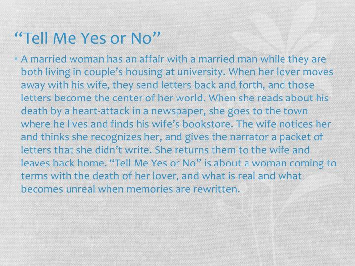"""""""Tell Me Yes or No"""""""