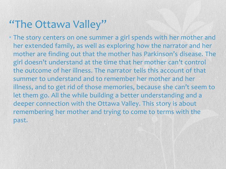 """The Ottawa Valley"""