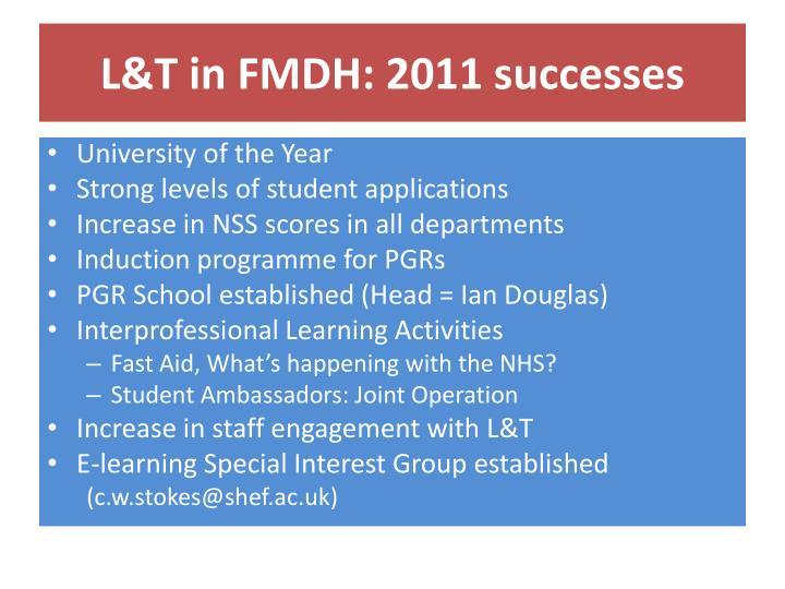 L t in fmdh 2011 successes