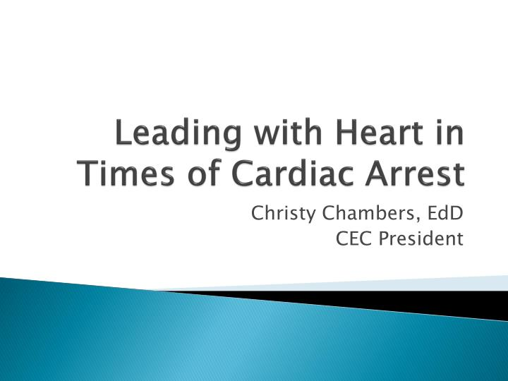 leading with heart in times of cardiac arrest n.