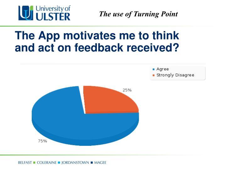 The App motivates