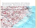 the distance from newton nc to boone nc is 9 173 261 what must be the units