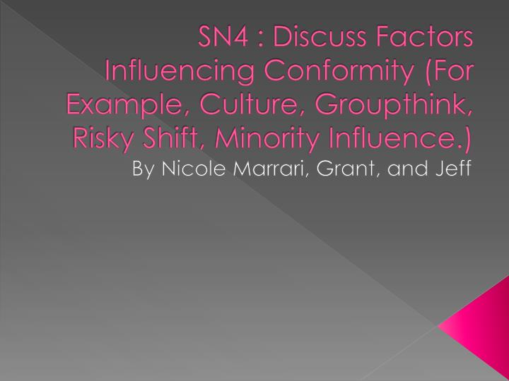 factors that influence conformity essay Two of the more recognized areas of study within the study of social influence are the study of department of psychology factors related to conformity.