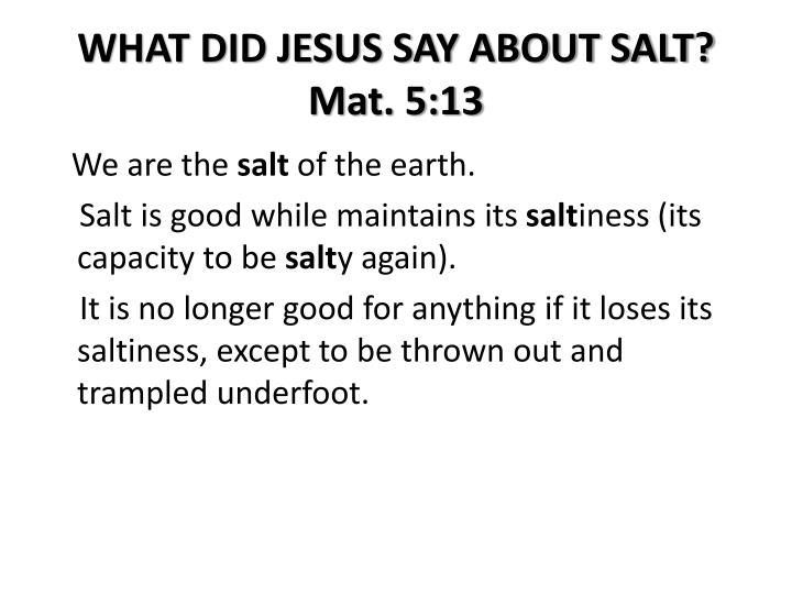 WHAT DID JESUS SAY ABOUT SALT?