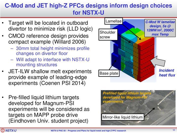 C-Mod and JET high-Z PFCs designs inform design choices for NSTX-U