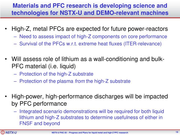 Materials and PFC research is developing science and technologies for NSTX-U and DEMO-relevant machines