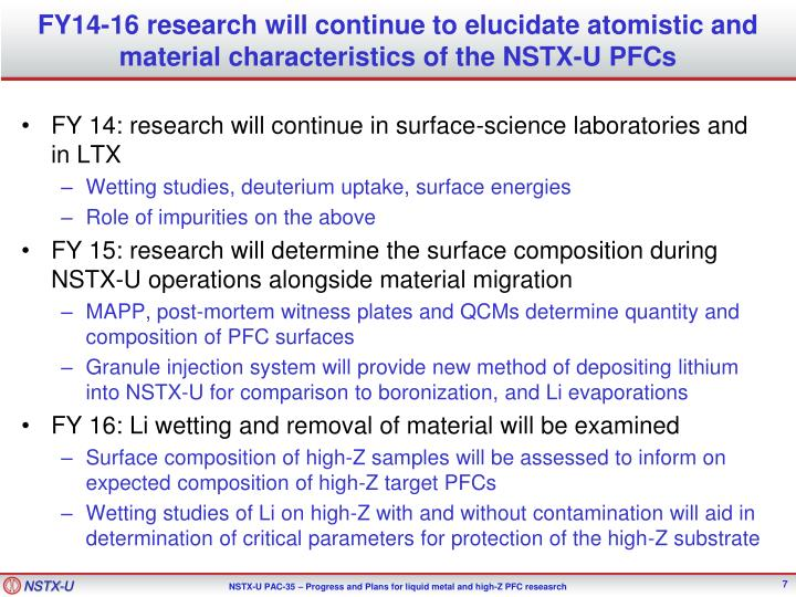 FY14-16 research will continue to elucidate atomistic and material characteristics of the NSTX-U PFCs