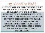 17 good or bad