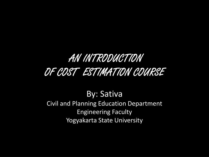 an introduction of cost estimation course n.