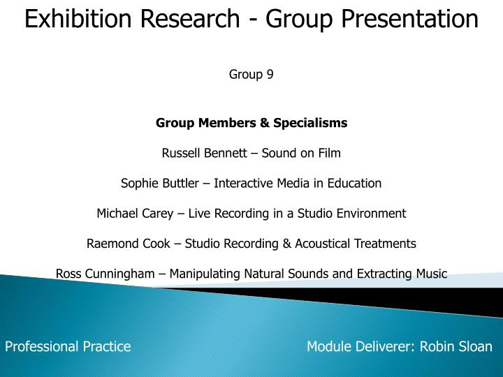 Exhibition Research - Group Presentation