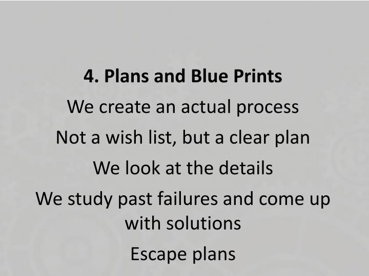 4. Plans and