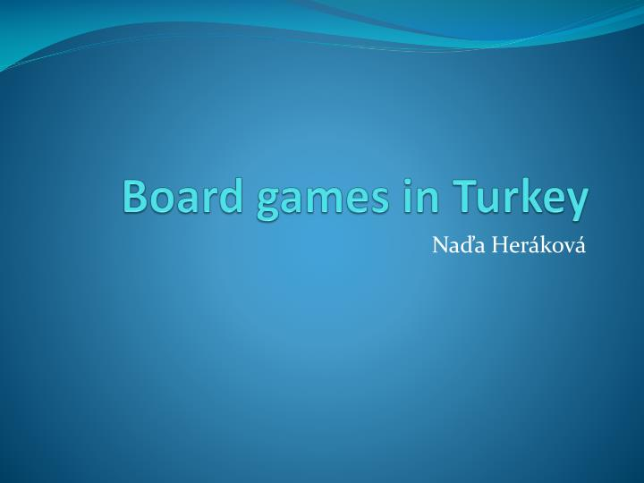 Board games in turkey