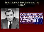 enter joseph mccarthy and the huac