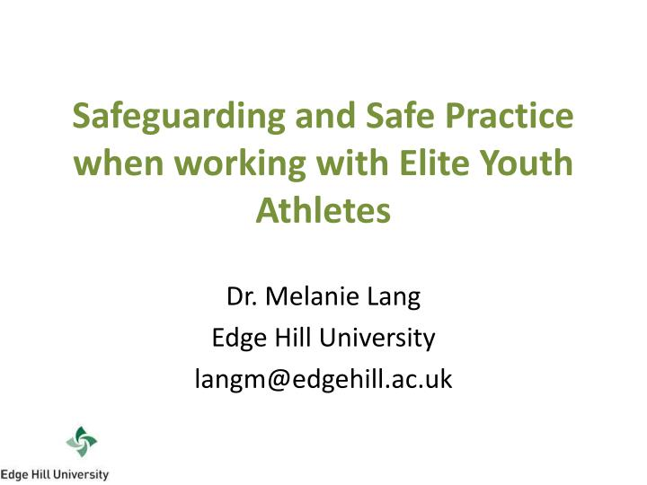 safeguarding and safe practice when working with elite youth athletes n.