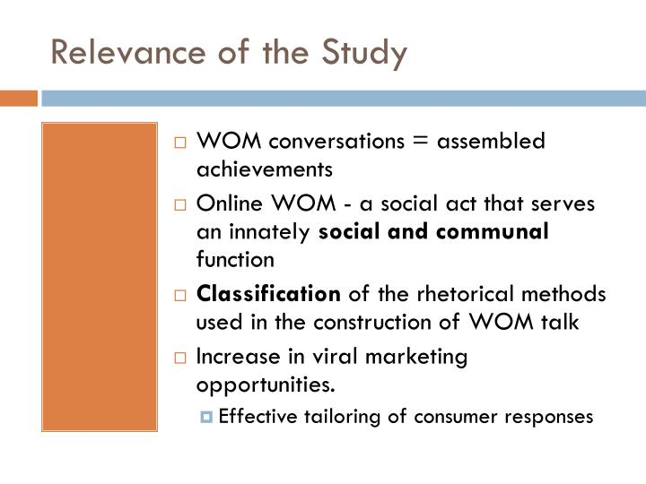 Relevance of the Study