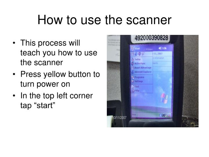 PPT - How to use the scanner PowerPoint Presentation - ID