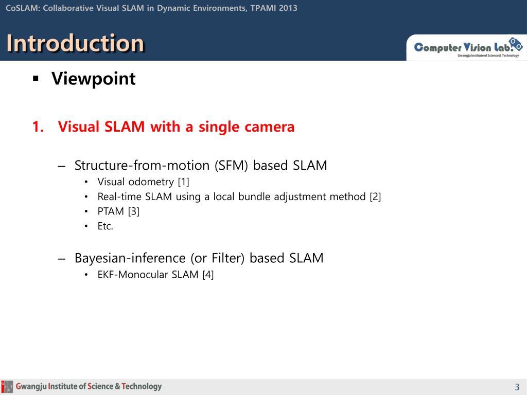 PPT - CoSLAM : Collaborative Visual SLAM in Dynamic