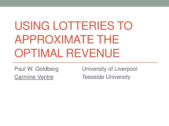 using lotteries to approximate the optimal revenue n.
