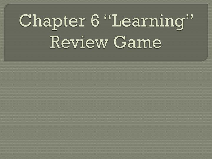 chapter 6 learning review game n.