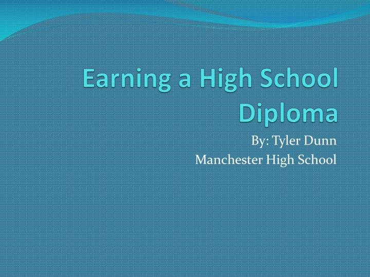 earning a high school diploma n.